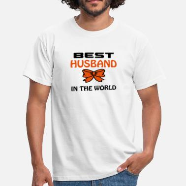 Best Husband In The World Best husband in the world - Men's T-Shirt