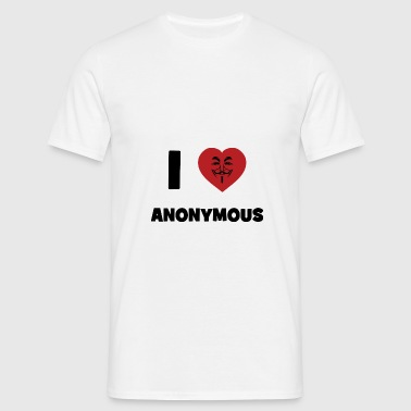 I Love Anonymous - T-shirt Homme