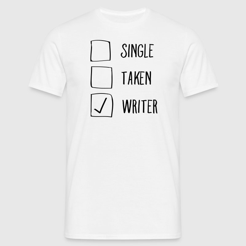 Single, Taken, Writer - T-shirt Homme
