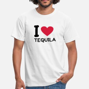Tequila I love Tequila - Men's T-Shirt