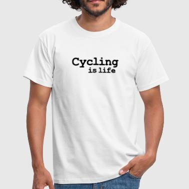 cycling is life - Men's T-Shirt