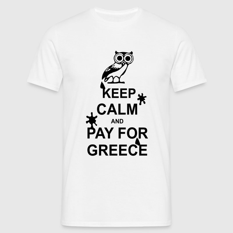 Keep calm and pay for Greece - 1 colour - Mannen T-shirt