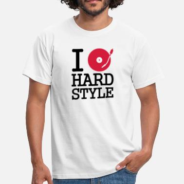 Disco I dj / play / listen to hardstyle - Männer T-Shirt