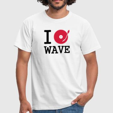 Wave I dj / play / listen to wave - Camiseta hombre