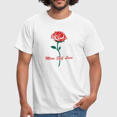Rose Graphic More Self Love - Mannen T-shirt