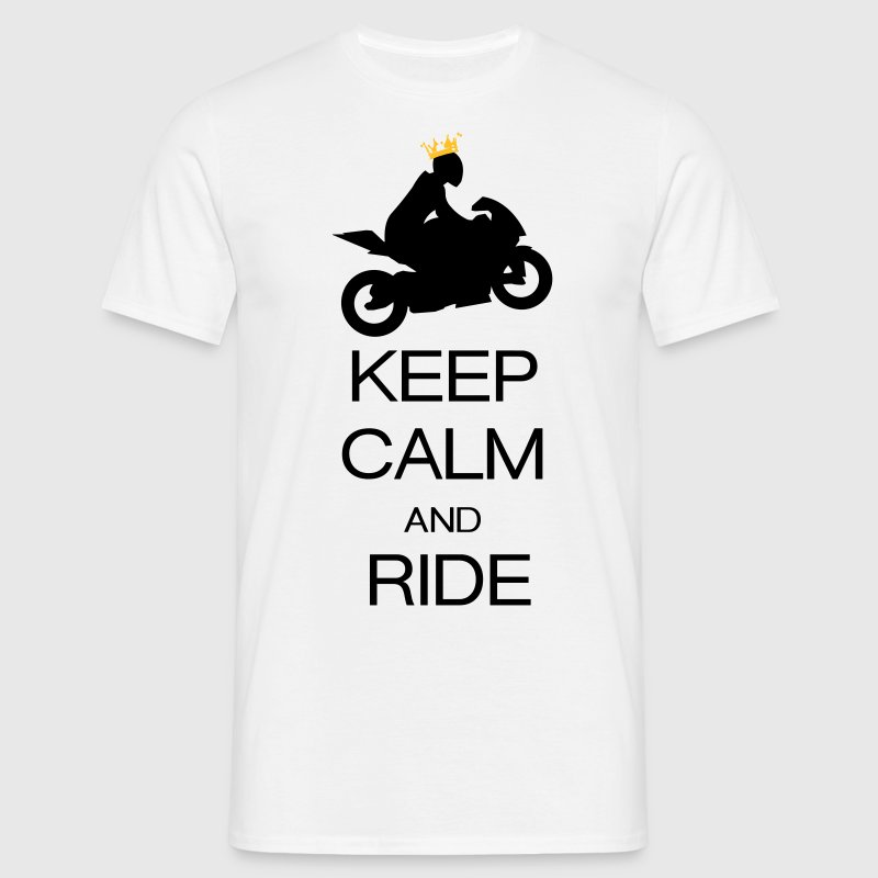 keep calm and ride - Men's T-Shirt