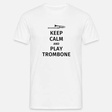 Trombone keep calm and play trombone - T-shirt Homme