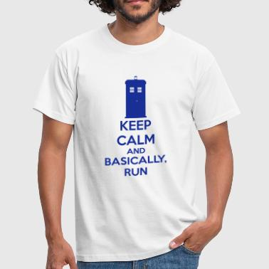 Keep Calm And Basically, Run - Men's T-Shirt