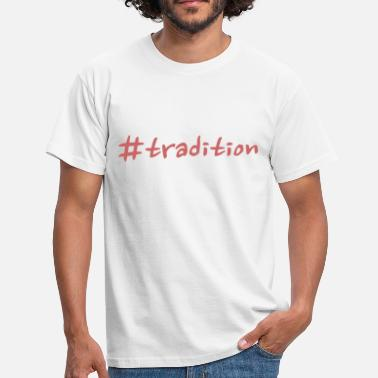 Tradition tradition - T-shirt herr