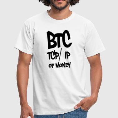 BTC TCP IP of money in black - Men's T-Shirt