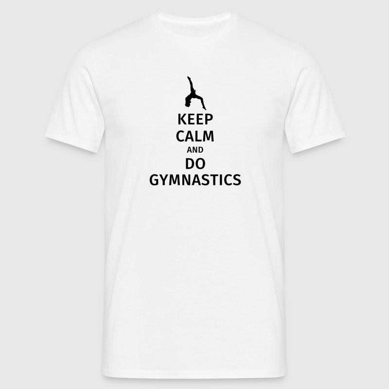 keep calm and do gymnastics - Männer T-Shirt