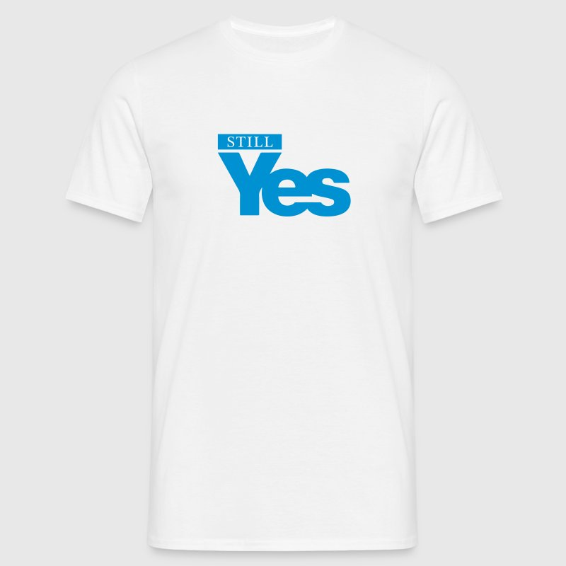 Still Yes - Men's T-Shirt