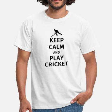 Play Cricket keep calm and play cricket - Men's T-Shirt