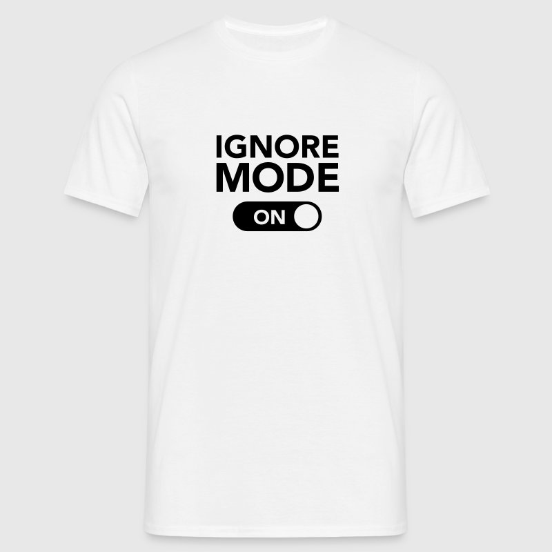 Ignore, Mode (On) - Mannen T-shirt