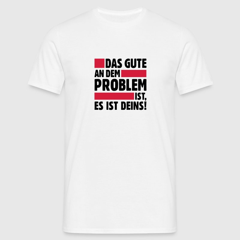 Problem Big Bang Theory witzig lustig - Männer T-Shirt