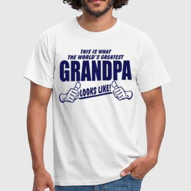 WORLDS GREATEST GRANDPA LOOKS LIKE - Men's T-Shirt