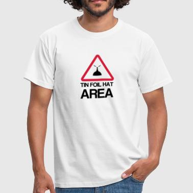 Conspiracy Tin Foil Hat Area - Men's T-Shirt