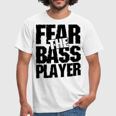 Bass Gitarre Lustig Fear the bass player - Männer T-Shirt