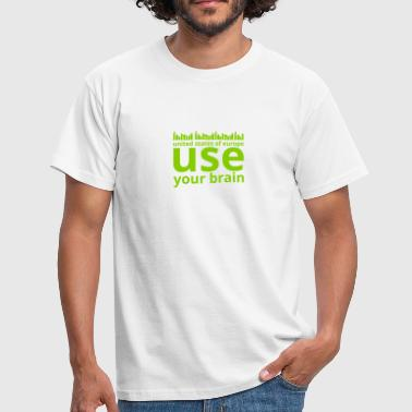 use your brain people - Camiseta hombre