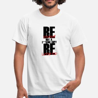 Be Yourself Be yourself - T-shirt Homme