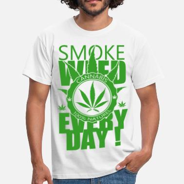 Weed Smoke weed everyday - T-shirt Homme