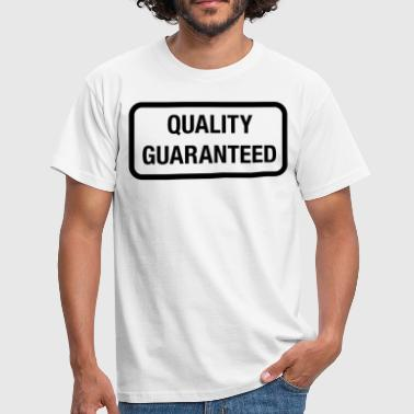 quality guarantee - Men's T-Shirt