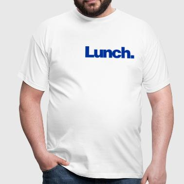 Lunch - Men's T-Shirt
