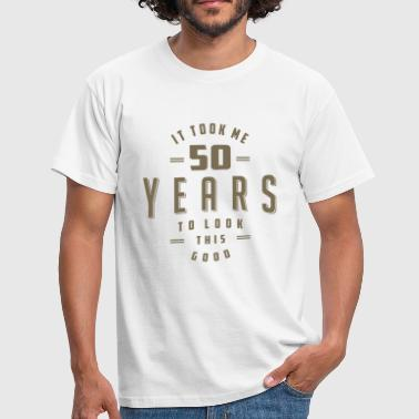 Birthday Funny 50th Birthday Tees - Men's T-Shirt