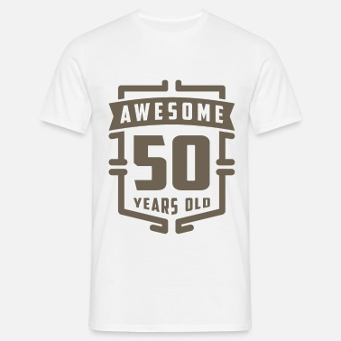 50 Year Old Awesome 50 Years Old - Men's T-Shirt