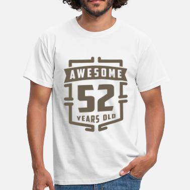 52 Years Old Awesome 52 Years Old - Men's T-Shirt