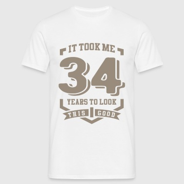 It Took Me 34 Years - Men's T-Shirt