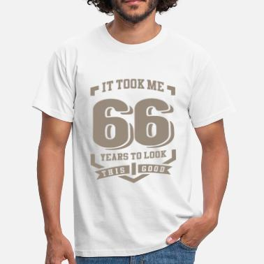 66 Year Old It Took Me 66 Years - Men's T-Shirt