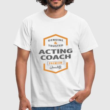 Acting Coach - Men's T-Shirt