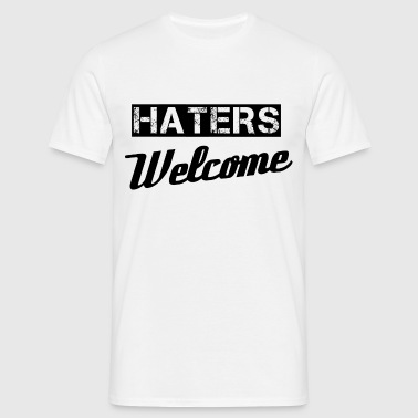 Haters - Mannen T-shirt