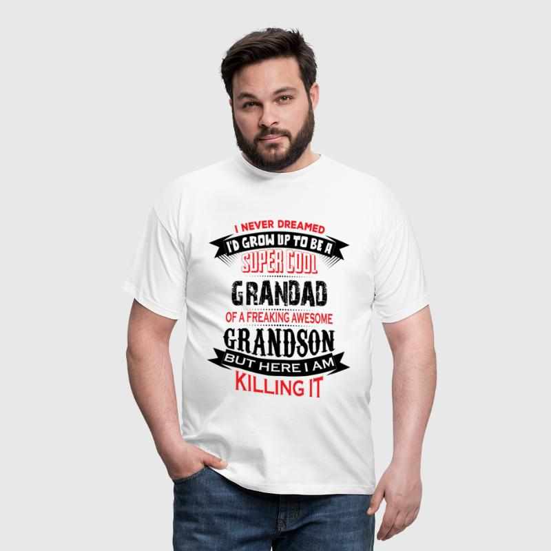 Super Cool Grandad Of A Freaking Awesome Grandson - Men's T-Shirt
