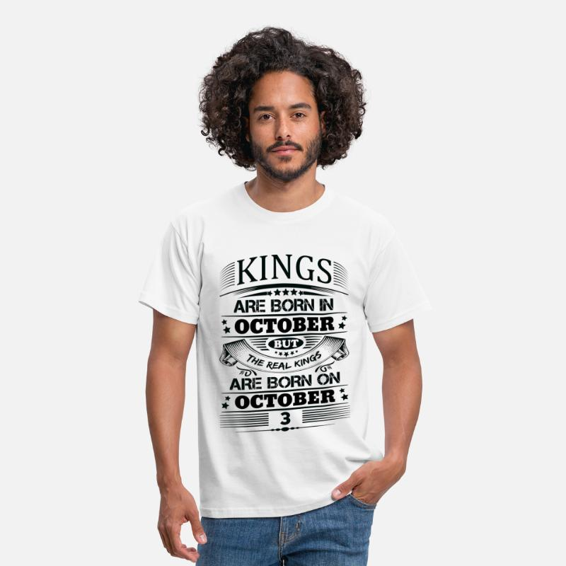 October T-Shirts - Real Kings Are Born On October 3 - Men's T-Shirt white