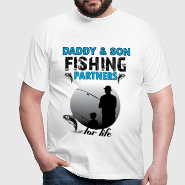 Daddy & Son Fishing Partners For Life - Men's T-Shirt
