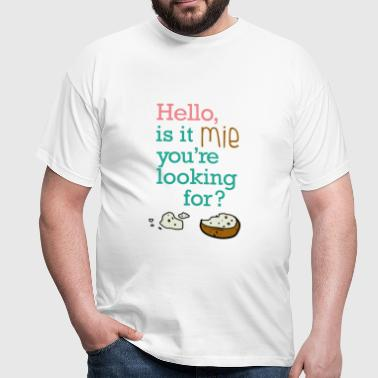 Hello, it is mie ! - T-shirt Homme