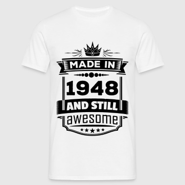 Made In 1948 And Still Awesome - Men's T-Shirt