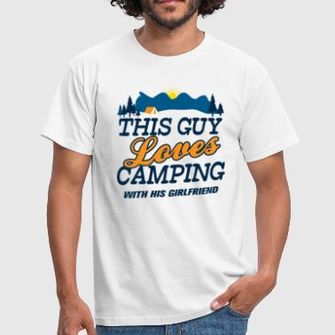 This Guy Loves Camping With His Girlfriend - Men's T-Shirt
