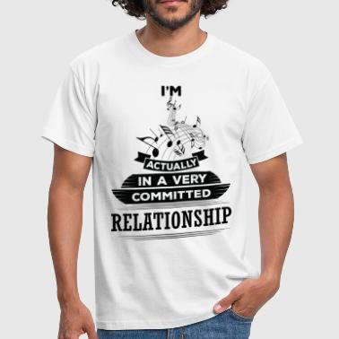 I Am Music Actually In A Very Commited Relationsh - Men's T-Shirt
