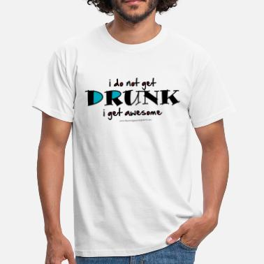 Drunk Friends Drunk - Men's T-Shirt