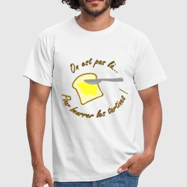 beurrer les tartines - T-shirt Homme