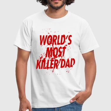 World's most killer dad - Men's T-Shirt