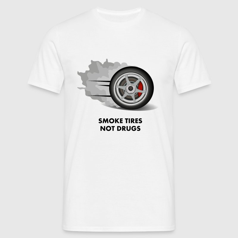 JDM Smoke tires not drugs | T-shirts JDM - Men's T-Shirt