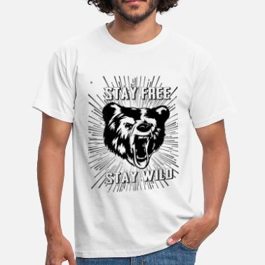 Stay Weird Stay Free Stay Wild - Men's T-Shirt