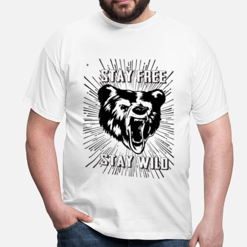 5b29c2722 Cool T-Shirts - Stay Free Stay Wild - Men's T-Shirt white. Do you want to  edit the design?