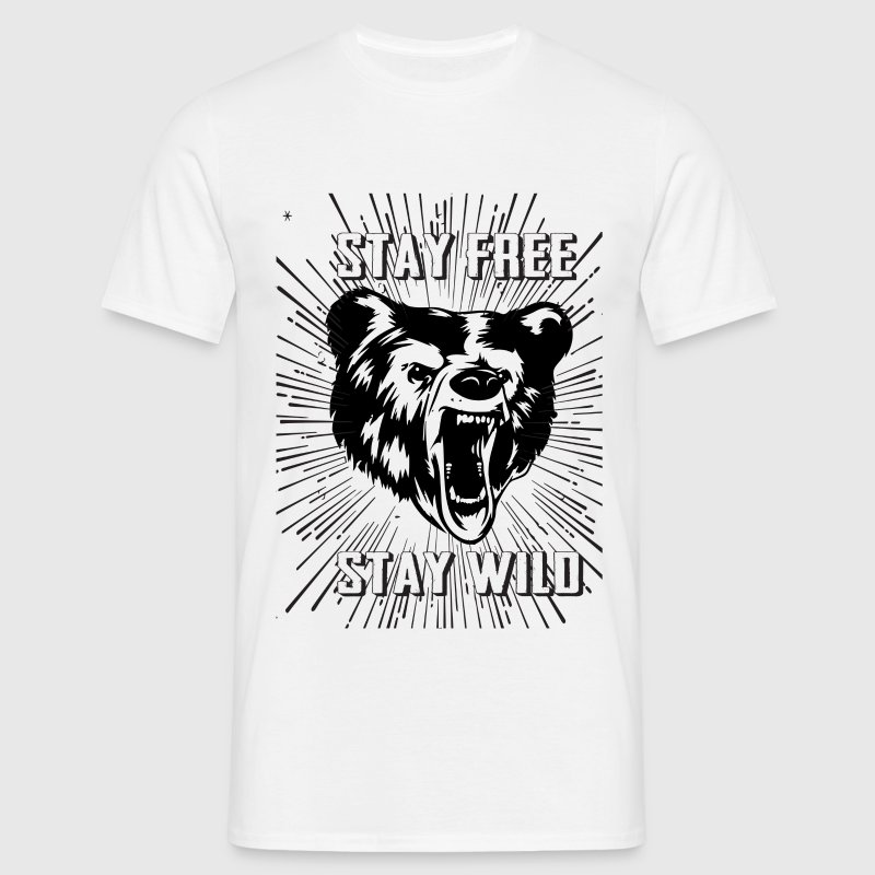 Stay Free Stay Wild - Men's T-Shirt