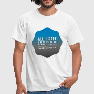 8-bit Jokes All I care about is Retro Games Lads T-shirt - Men's T-Shirt