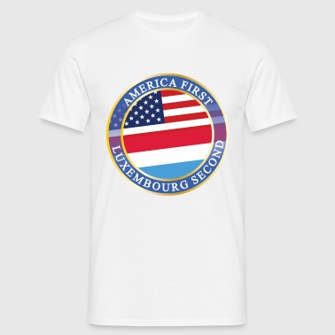 AMERICA FIRST LUXEMBOURG SECOND - Männer T-Shirt